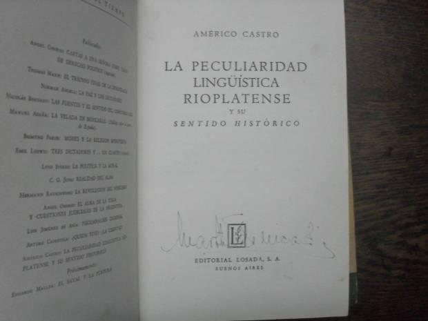 americo-castro-la-peculiaridad-linguistica-rioplatense_MLA-F-2798897609_062012